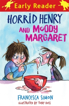 Horrid Henry and Moody Margaret : Book 8, Paperback Book