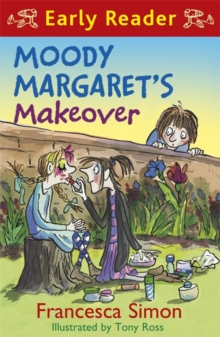 Horrid Henry Early Reader: Moody Margaret's Makeover : Book 20, Paperback / softback Book