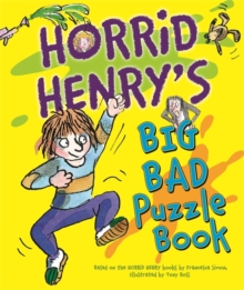 Horrid Henry's Big Bad Puzzle Book, Paperback / softback Book
