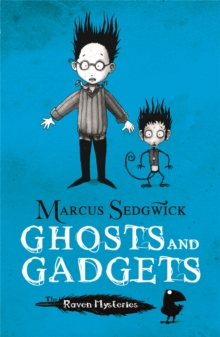 Raven Mysteries: Ghosts and Gadgets : Book 2, Paperback / softback Book