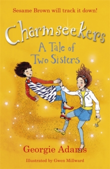 Charmseekers: A Tale of Two Sisters : Book 4, Paperback Book