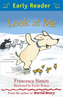 Early Reader: Look at Me, Paperback Book