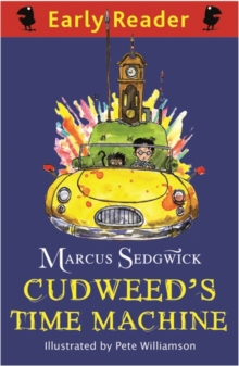 Early Reader: Cudweed's Time Machine, Paperback Book