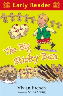 Early Reader: The Big Sticky Bun, Paperback Book