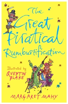 The Great Piratical Rumbustification, Paperback Book