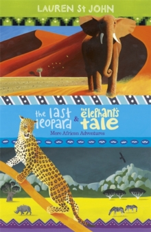 The Last Leopard and the Elephant's Tale : More African Adventures Books 3-4, Paperback Book