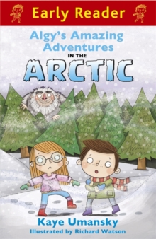 Early Reader: Algy's Amazing Adventures in the Arctic, Paperback Book