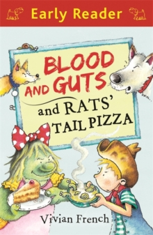 Blood and Guts and Rats' Tail Pizza, Paperback Book