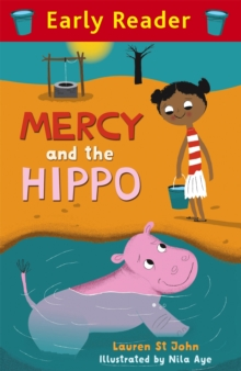 Early Reader: Mercy and the Hippo, Paperback / softback Book