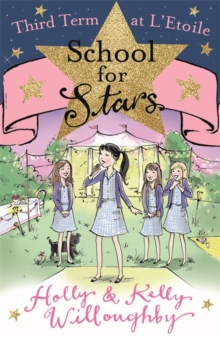 School for Stars: Third Term at L'Etoile : Book 3, Paperback Book