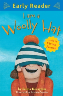 Early Reader: I Am A Woolly Hat, Paperback Book