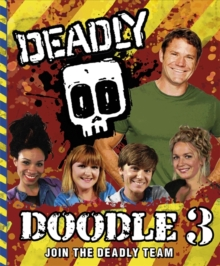 Deadly Doodle Deadly Doodle : Book 3 Book 3, Paperback Book