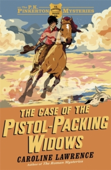 The P. K. Pinkerton Mysteries: The Case of the Pistol-packing Widows : Book 3, Paperback / softback Book