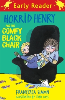Horrid Henry Early Reader: Horrid Henry and the Comfy Black Chair : Book 31, Paperback Book