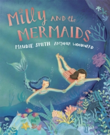 Milly and the Mermaids, Paperback Book