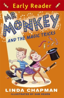 Early Reader: Mr Monkey and the Magic Tricks, Paperback Book
