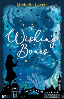 The Wishing Bones, Paperback / softback Book