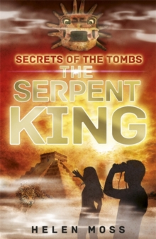 Secrets of the Tombs: The Serpent King : Book 3, Paperback Book