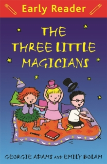 Early Reader: The Three Little Magicians, Paperback Book