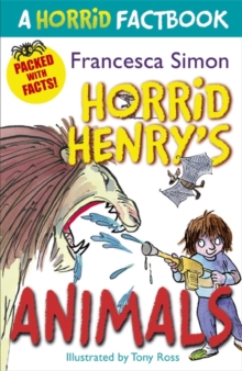 Horrid Henry's Animals : A Horrid Factbook, Paperback Book