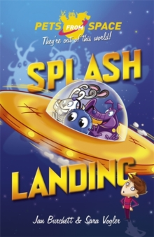 Pets from Space: Splash Landing : Book 1, Paperback / softback Book