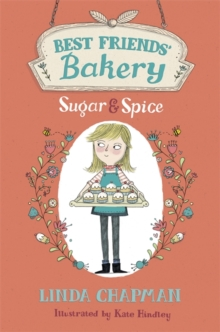 Best Friends' Bakery: Sugar and Spice : Book 1, Paperback / softback Book