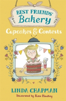 Best Friends' Bakery: Cupcakes and Contests : Book 3, Paperback / softback Book