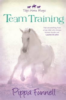 Tilly's Horse, Magic: Team Training : Book 2, Paperback Book