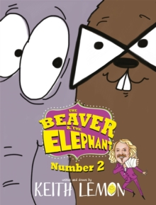 The Beaver and the Elephant Number Two, Hardback Book