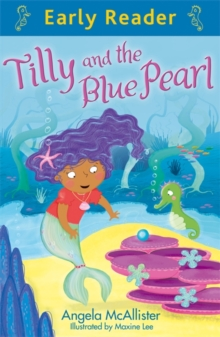 Early Reader: Tilly and the Blue Pearl, Paperback Book