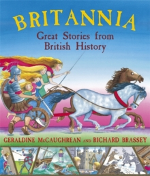 Britannia: Great Stories from British History, Paperback / softback Book