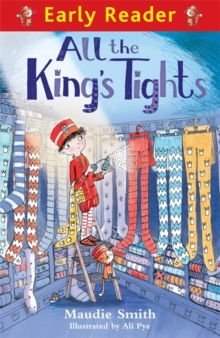 Early Reader: All the King's Tights, Paperback Book