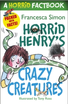 A Horrid Factbook: Crazy Creatures : A Horrid Factbook, Paperback Book