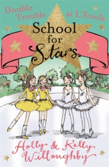 School for Stars: Double Trouble at L'Etoile : Book 5, Paperback Book