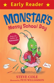 Early Reader: Monstar's Messy School Day, Paperback / softback Book