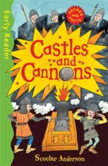 Early Reader Non Fiction: Castles and Cannons, Paperback / softback Book