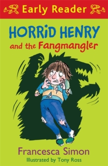 Horrid Henry Early Reader: Horrid Henry and the Fangmangler : Book 36, Paperback Book