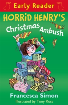 Horrid Henry Early Reader: Horrid Henry's Christmas Ambush : Book 37, Paperback Book