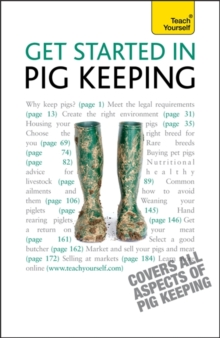 Get Started In Pig Keeping : How to raise happy pigs in your outdoor space, Paperback Book