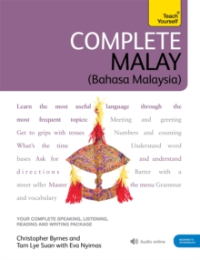 Complete Malay Beginner to Intermediate Book and Audio Course : Learn to Read, Write, Speak and Understand a New Language with Teach Yourself, Mixed media product Book
