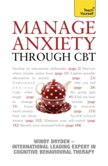 Manage Anxiety Through CBT: Teach Yourself, Paperback Book