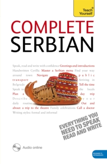 Complete Serbian Beginner to Intermediate Book and Audio Course : Learn to Read, Write, Speak and Understand a New Language with Teach Yourself, Mixed media product Book