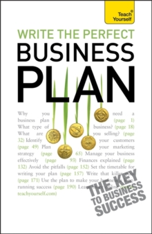 Write the Perfect Business Plan: Teach Yourself, Paperback / softback Book