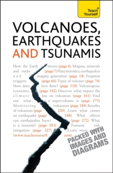 Volcanoes, Earthquakes And Tsunamis: Teach Yourself, Paperback / softback Book