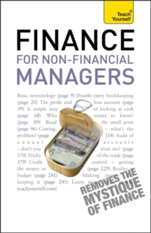 Finance for Non-Financial Managers : A comprehensive manager's guide to business accountancy, Paperback Book