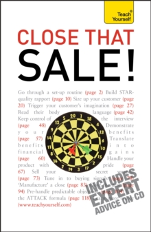Close that Sale! : A guide to top selling techniques, including 52 skill-honing exercises, Paperback Book