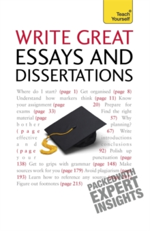 Write Winning Essays and Dissertations: Teach Yourself, Paperback / softback Book
