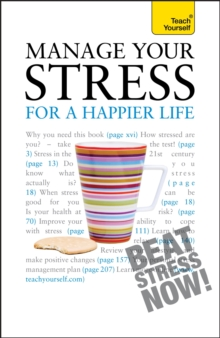 Manage Your Stress for a Happier Life, Paperback Book