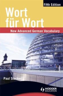 Wort fur Wort Fifth Edition: New Advanced German Vocabulary, Paperback Book