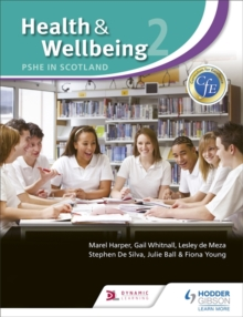 Health and Wellbeing 2: PSHE in Scotland, Paperback Book